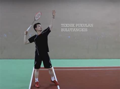 Jenis Raket Badminton teknik pukulan dalam bulutangkis kabar sport