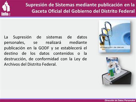 ley de archivos del distrito federal infodforgmx m 243 dulo iv sistemas de datos personales julio 9 ppt descargar