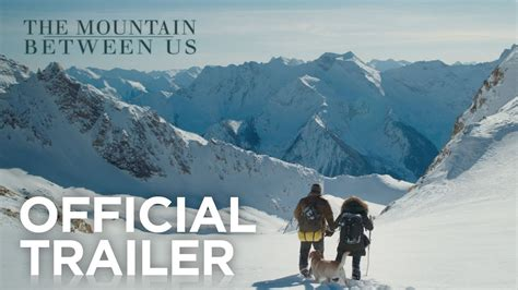 the mountain between us the mountain between us trailer dravens tales from the