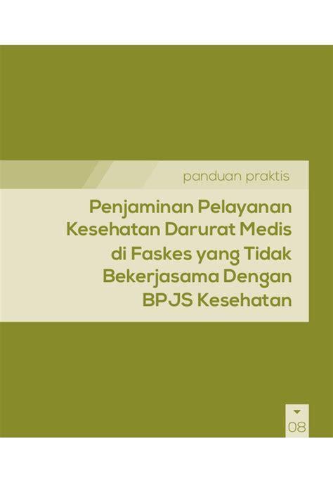 Panduan Praktis Pelayanan Kontrasepsi Kkb buku panduan praktis bpjs kesehatan penjaminan pelayanan kesehatan
