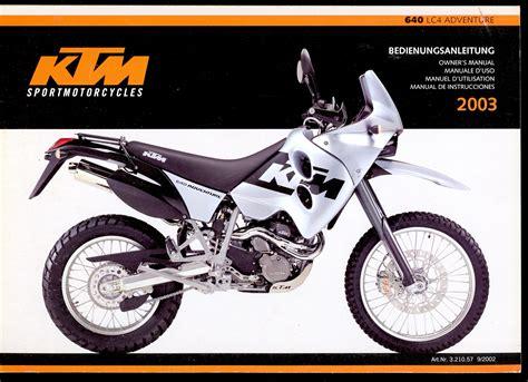 Ktm Manual 2003 Ktm 640 Lc4 Adventure Motorcycle Owner S Manual 640