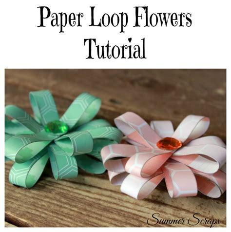 How To Make A Loop For A Paper Roller Coaster - paper loop flower tutorial food crafts and family
