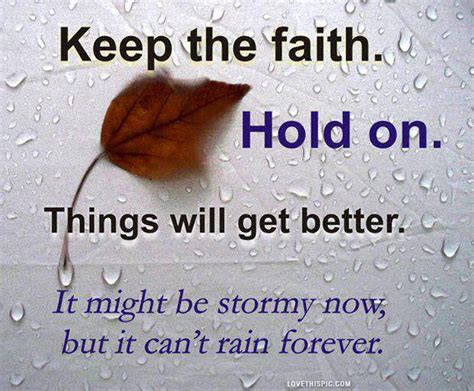 Faith Quotes Keep Faith And Quotes Quotesgram