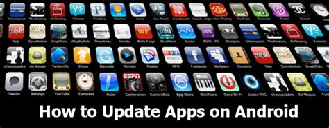 how to update android apps how to update apps on android to get out of prehistoric times