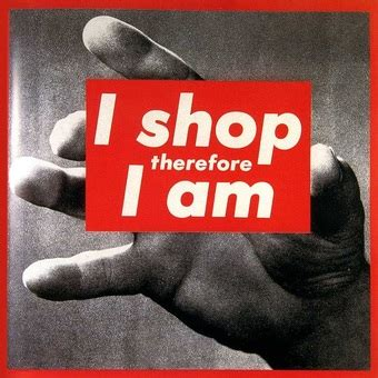 I Shop by I Shop Therefore I Am Consumption