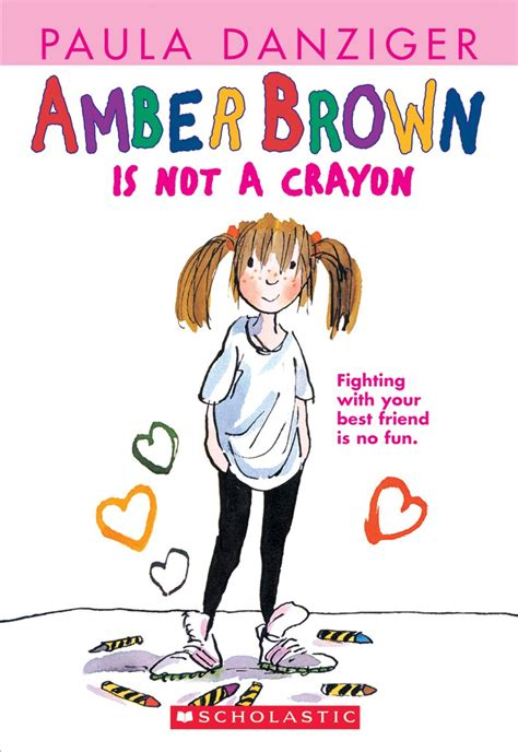 amber brown is not a crayon by paula danziger scholastic