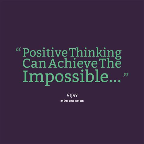 Positive Thinking Quotes 20 Positive Quotes And Sayings About