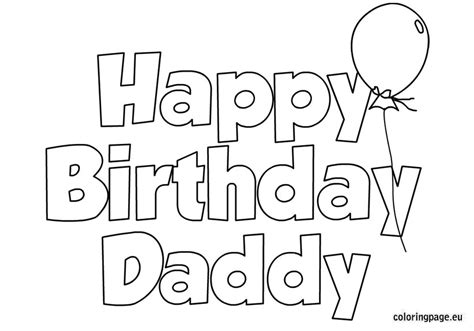 printable birthday coloring pages for dad happy birthday dad coloring pages 24648 bestofcoloring com