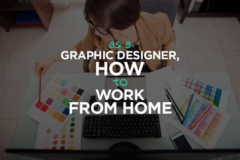 as a graphic designer how to work from home cgfrog