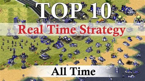 best real time strategy top 10 best real time strategy of all time