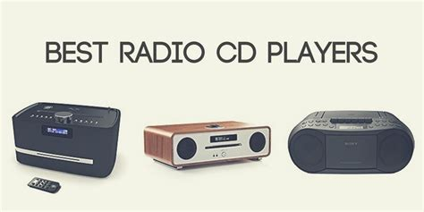 best cd radio radio reviews best radios