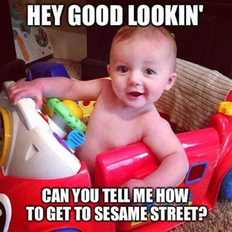 Grown Baby Meme - hey good lookin baby meme