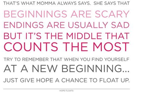 movie quotes on hope quotes from the movie hope floats quotesgram