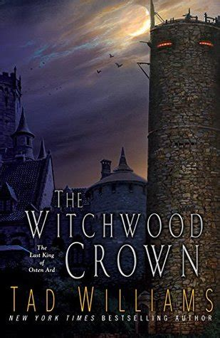 book 164 the witchwood crown tad williams wise book