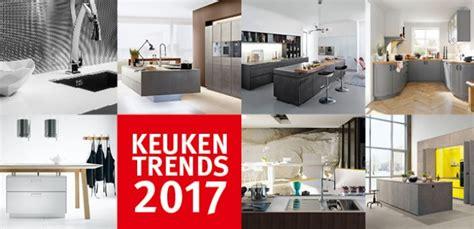 dekker zevenhuizen keukens ontdek de keukentrends van 2017 met dekker zevenhuizen