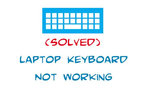 install windows 10 keyboard not working laptop keyboard not working let s fix it easiest way wiknix