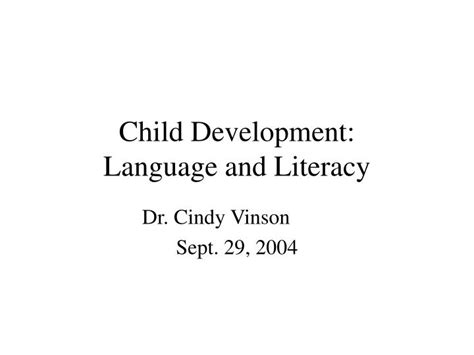 developing language and literacy ppt child development language and literacy powerpoint presentation id 393705