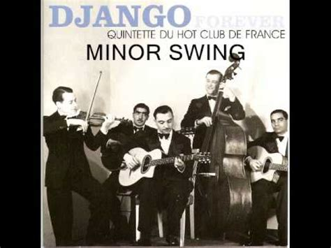 minor swing django reinhardt minor swing django reinhardt et le quintette du hot club