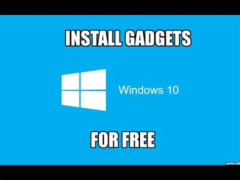 how to install/enable gadgets on windows 10 youtube