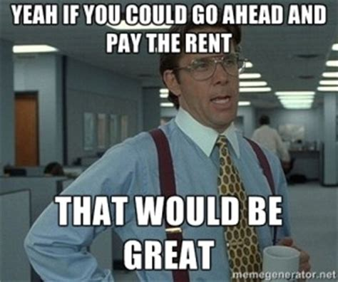 Property Manager Meme - property management memes real property management