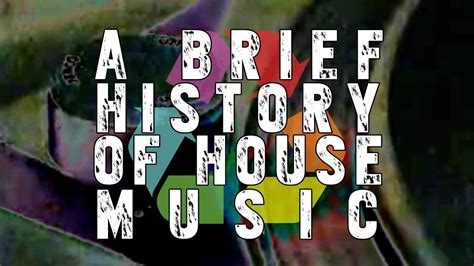history of house music a brief history of house music an eclectic method remix music video tracing the