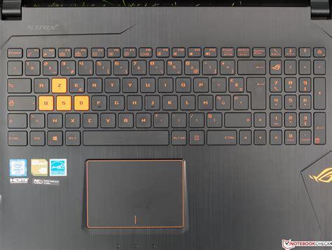 Keyboard Laptop Asus Rog Asus Rog Strix Gl502vs Notebook Review Notebookcheck Net