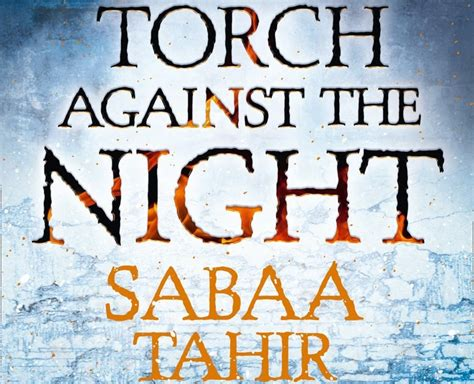 a torch against the the world of argon book review a torch against the night sabaa tahir