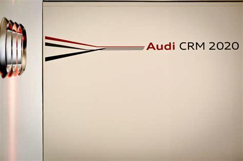 Audi Crm audi crm 2020 akb event show business