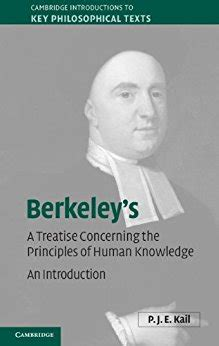 a treatise concerning the principles of human knowledge books berkeley s a treatise concerning the principles of human