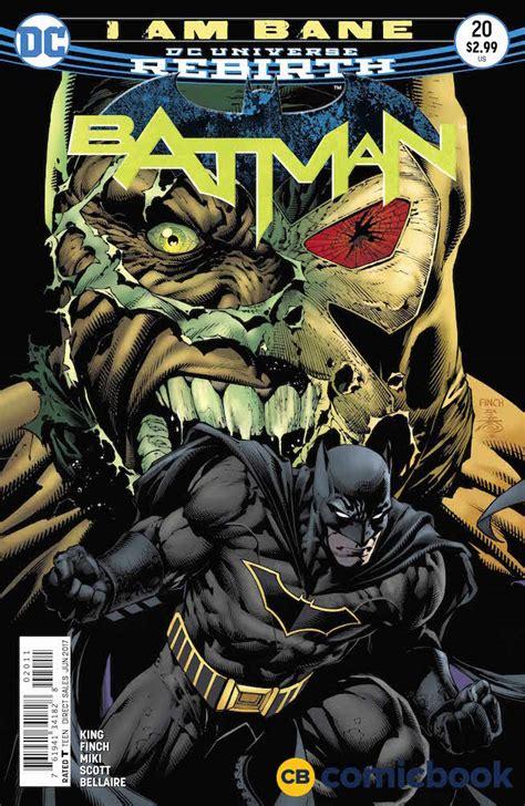 batman vol 3 i am bane rebirth dc comics rebirth spoilers does batman 20 i am bane