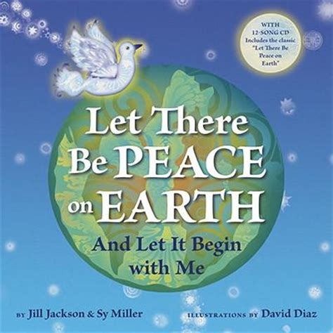 peace on earth will to dogs books let there be peace on earth sy miller 9781582462851