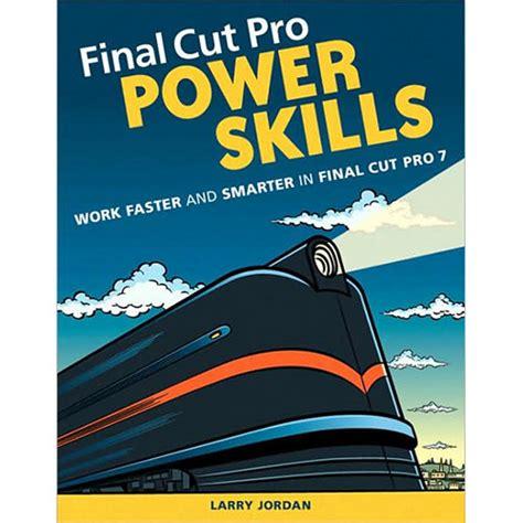 final cut pro education pearson education book final cut pro power 978 0 321 64690 3