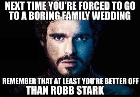 Red Wedding Memes - best game of thrones memes season 1 4