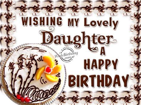 Wishing Happy Birthday To My Lovely Wishing My Lovely Daughter A Happy Birthday Wishbirthday Com