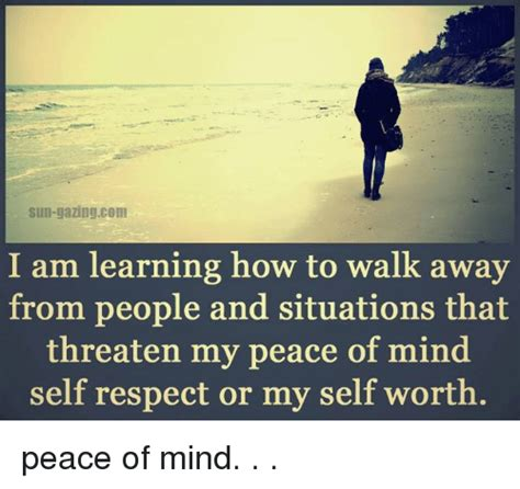 how to walk sun gazingcom i am learning how to walk away from and situations that threaten