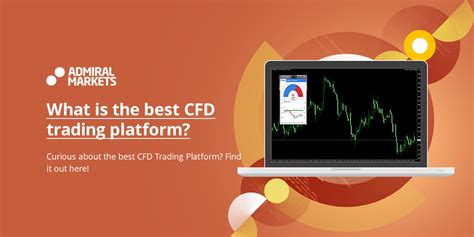 best cfd broker what is the best cfd trading platform