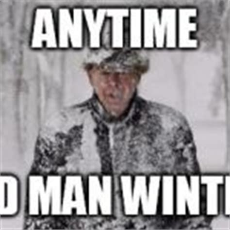 Winter Meme Generator - old man winter meme generator imgflip