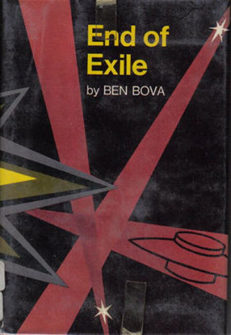 end of exile by ben bova reviews discussion bookclubs lists