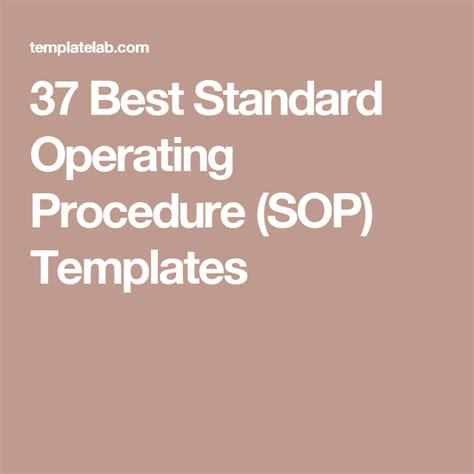 best standard operating procedure template 37 best standard operating procedure sop templates the