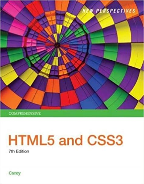 New Perspectives Html5 And Css3 Comprehensive 7th Edition