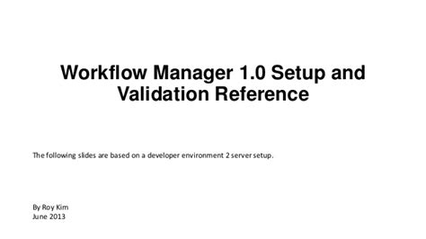 workflow manager client 1 0 development environment workflow manager 1 0 setup and