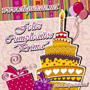 imagenes de feliz cumpleaños prima feliz cumpleanos prima quotes quotesgram