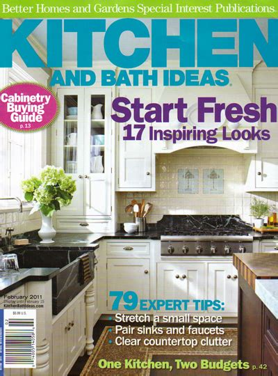 kitchen and bath ideas magazine better homes and gardens magazine kitchen and bath ideas