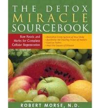 The Detox Miracle Sourcebook Po Polsku detox miracle sourcebook foods herbs for complete