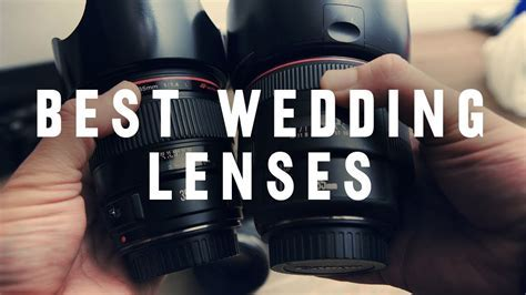 BEST LENSES for Wedding Photography   Doovi