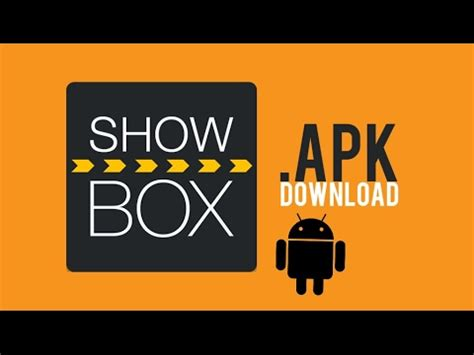 how to get showbox on android how to get showbox on android