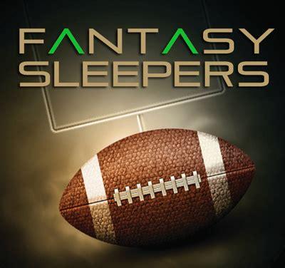 Fantasyfootball Sleepers by Football Sleepers Week One Gridiron Experts