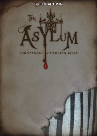 the asylum for wayward by emilie autumn