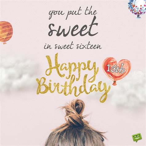 Happy Birthday Wishes Sweet 16 For My Sweet Sixteen Happy 16th Birthday Wishes