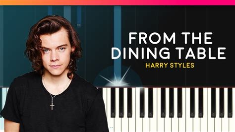 from the dining table chords harry styles quot from the dining table quot piano tutorial